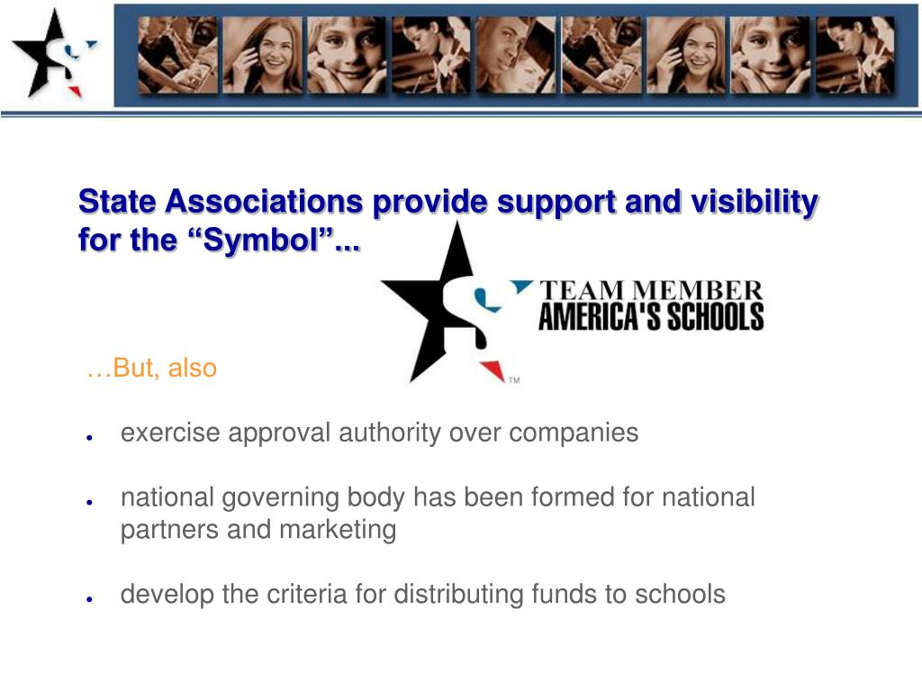 """State Associations provide support and visibility for the """"Symbol""""..."""