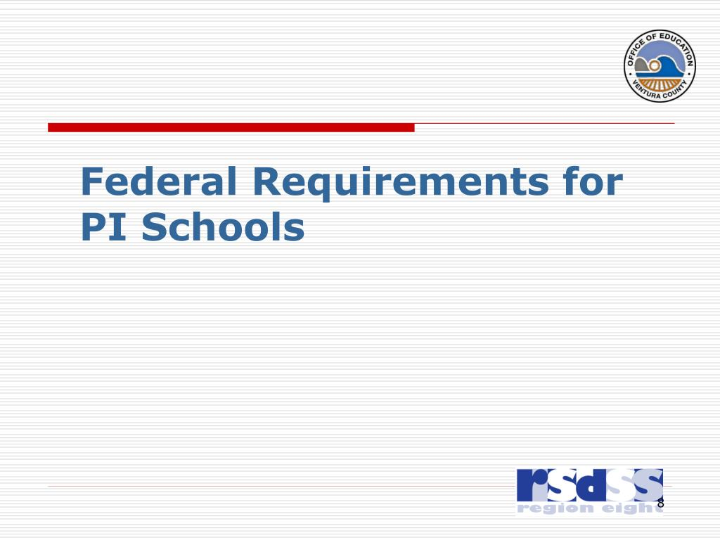Federal Requirements for PI Schools