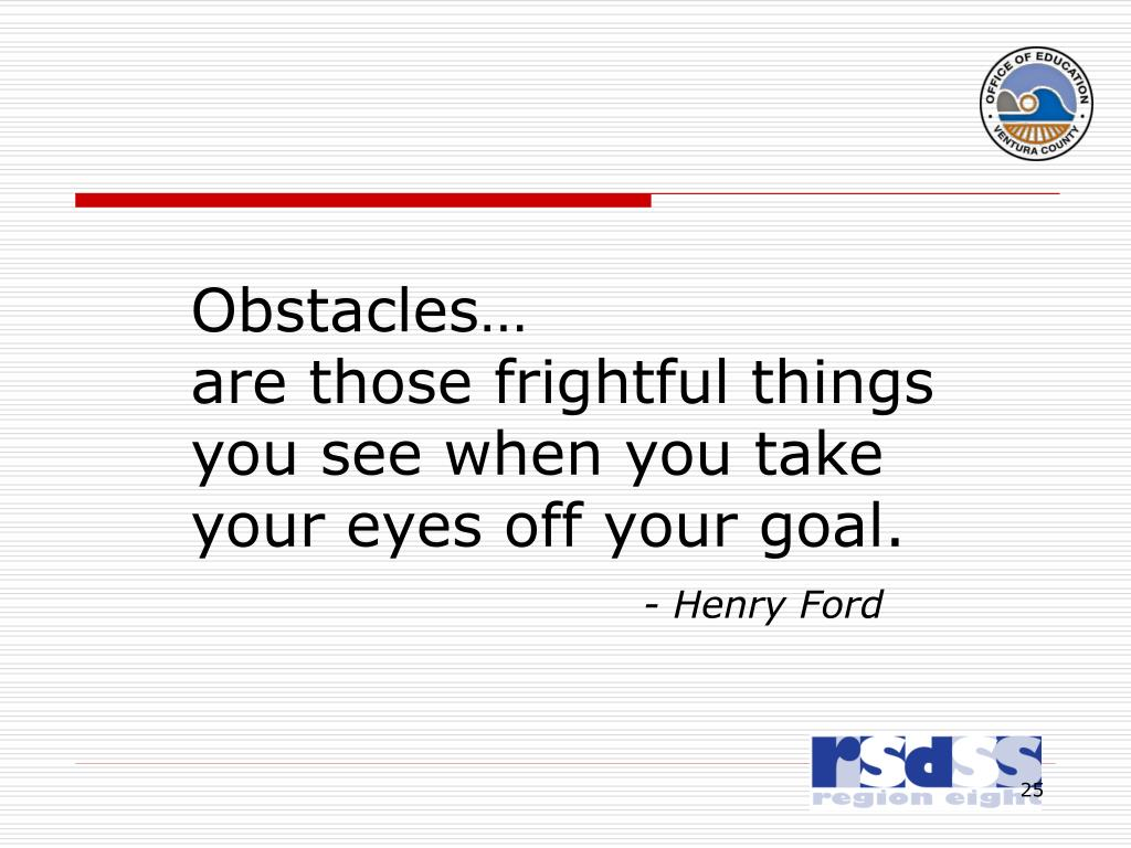 Obstacles…