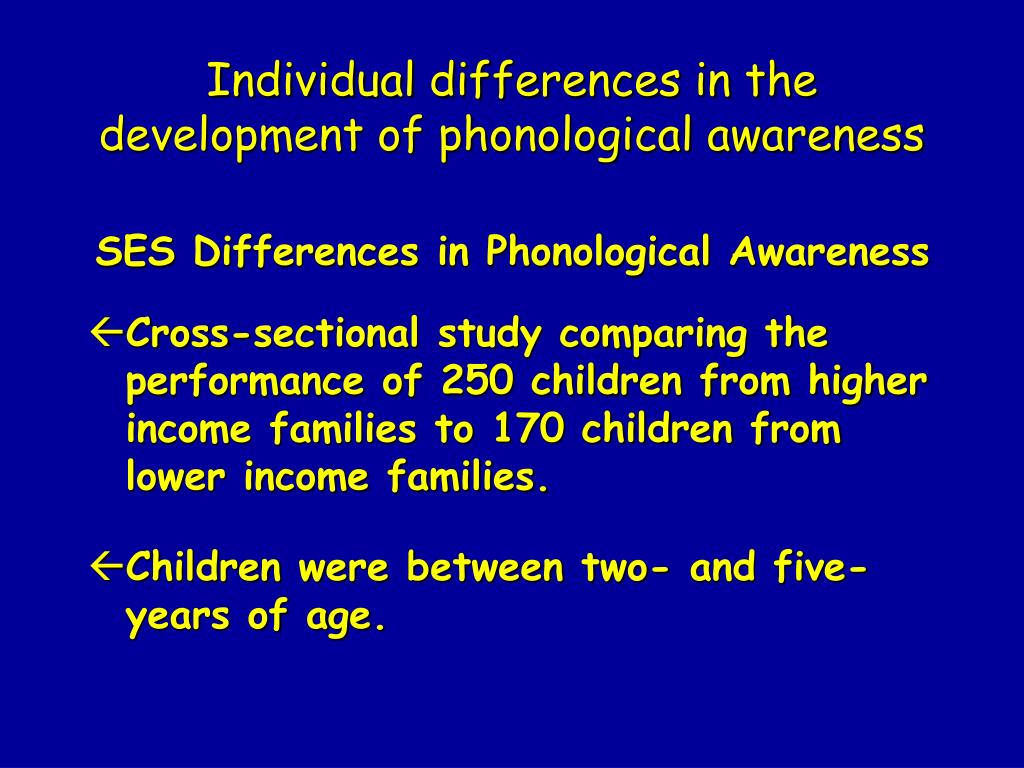 Individual differences in the development of phonological awareness