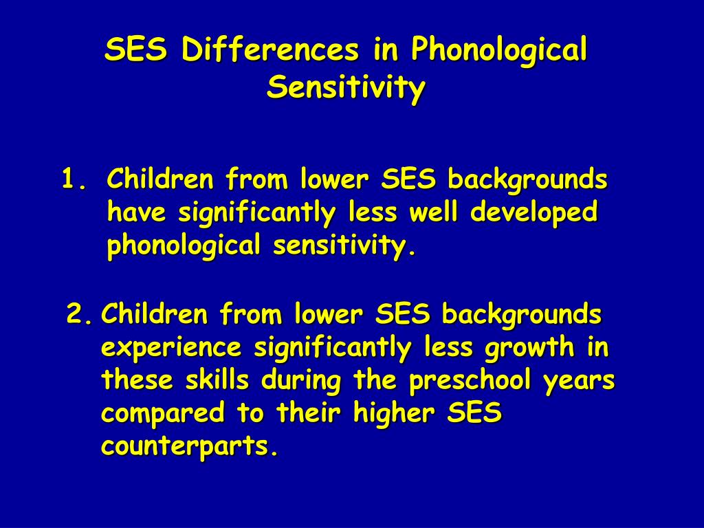 SES Differences in Phonological Sensitivity