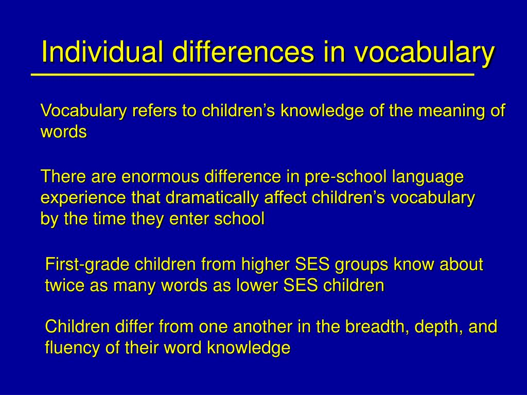 Individual differences in vocabulary