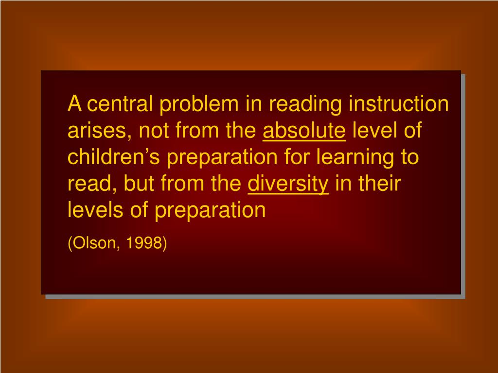 A central problem in reading instruction arises, not from the
