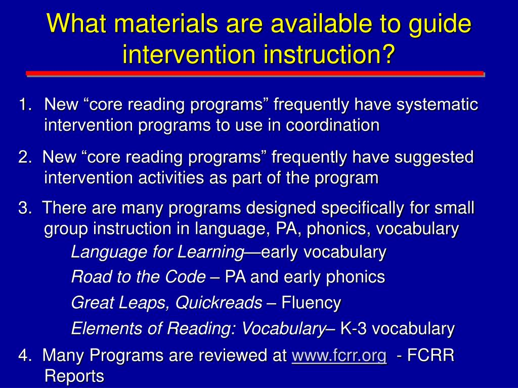 What materials are available to guide intervention instruction?