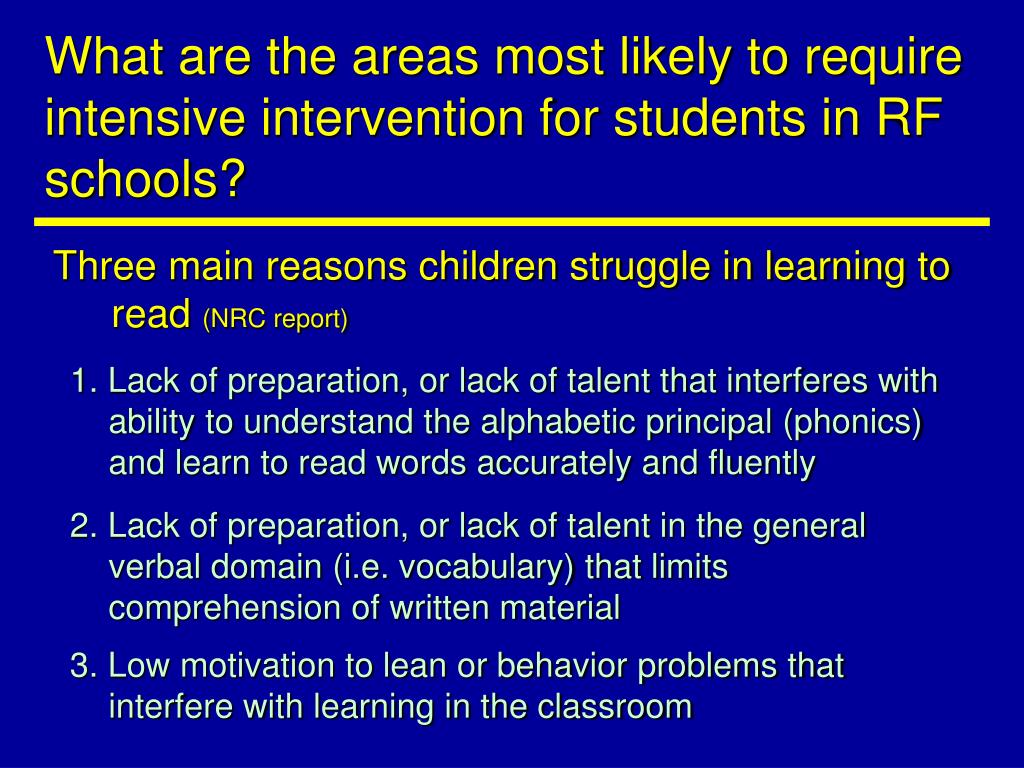 What are the areas most likely to require intensive intervention for students in RF schools?