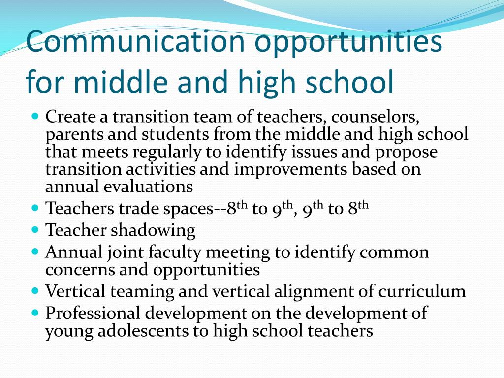 Communication opportunities for middle and high school
