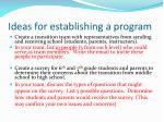 ideas for establishing a program