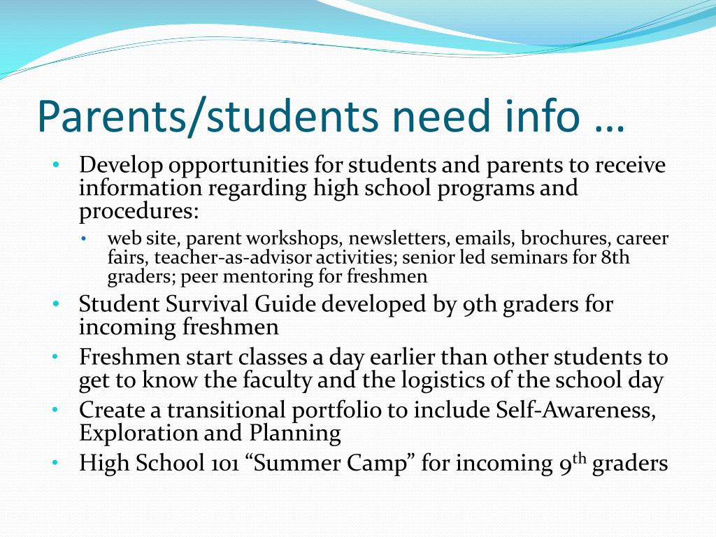 Parents/students need info …