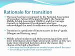 rationale for transition8