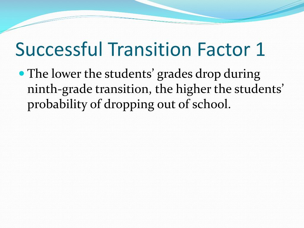 Successful Transition Factor 1