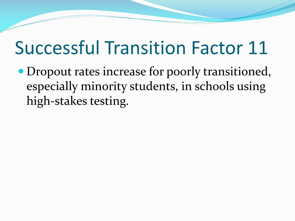 Successful Transition Factor 11