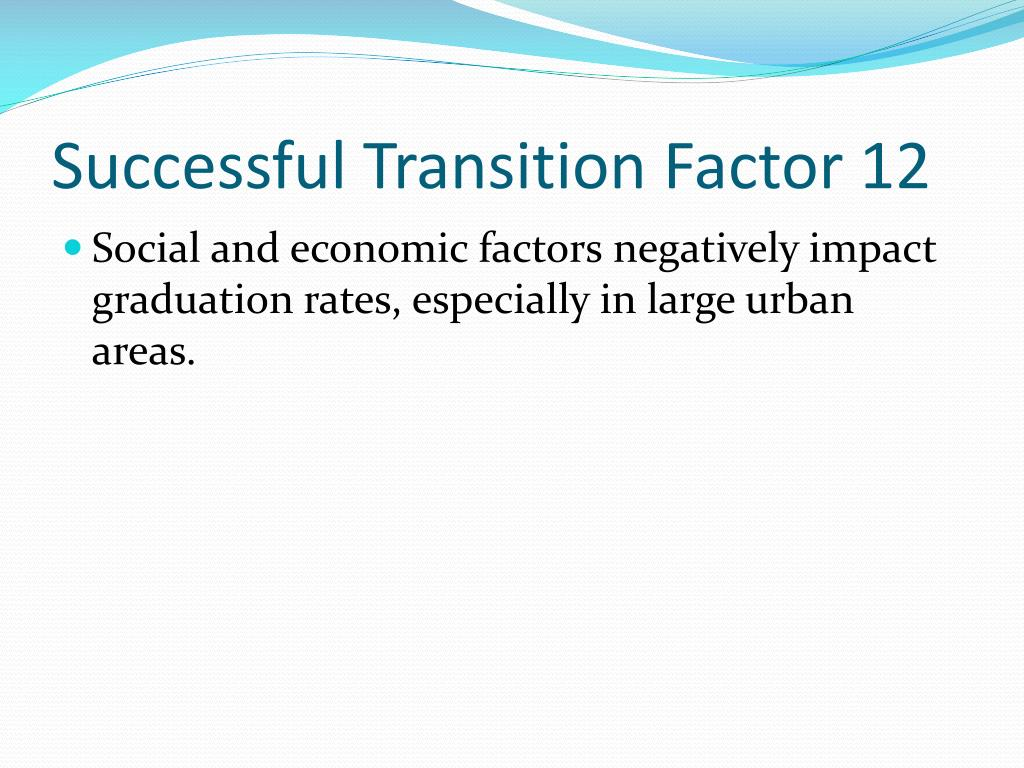 Successful Transition Factor 12