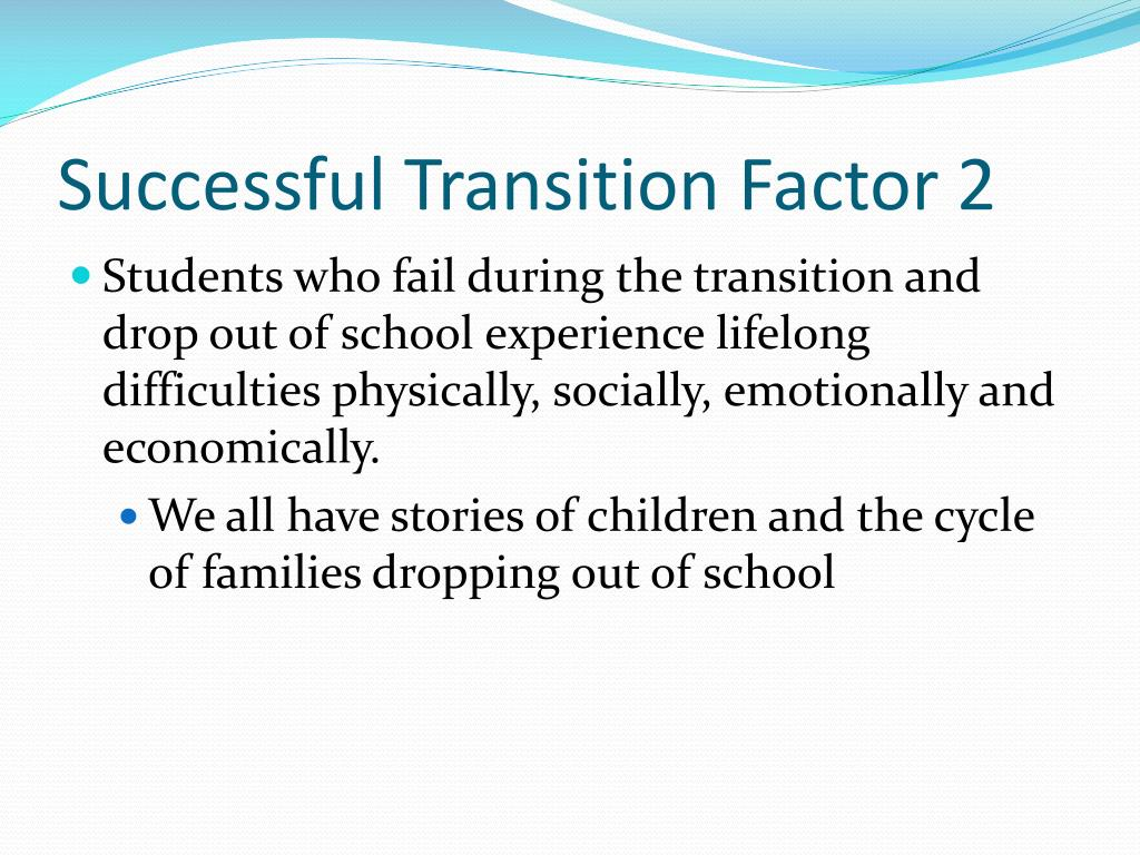 Successful Transition Factor 2