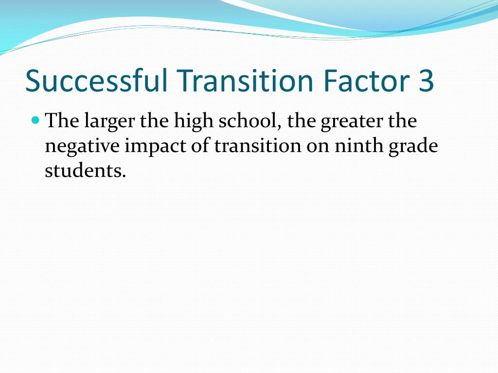 Successful Transition Factor 3