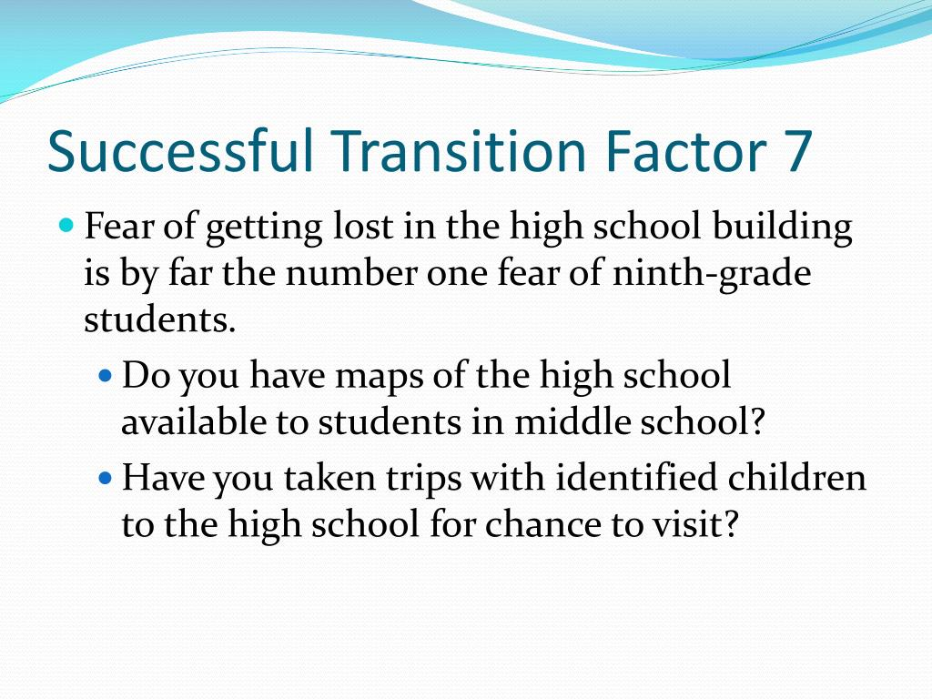 Successful Transition Factor 7