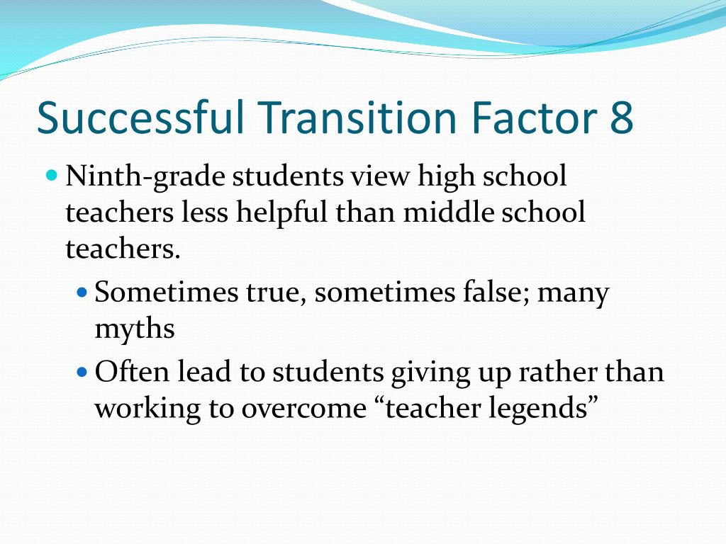 Successful Transition Factor 8