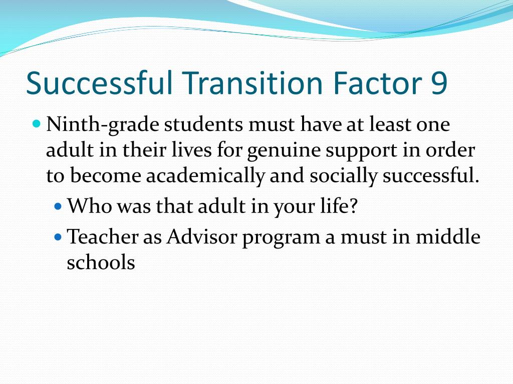 Successful Transition Factor 9