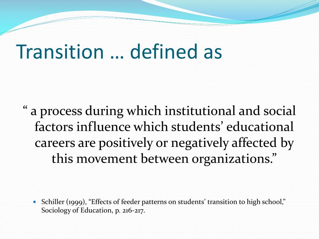 Transition … defined as