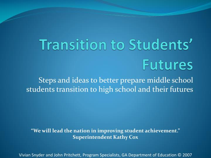 Transition to students futures