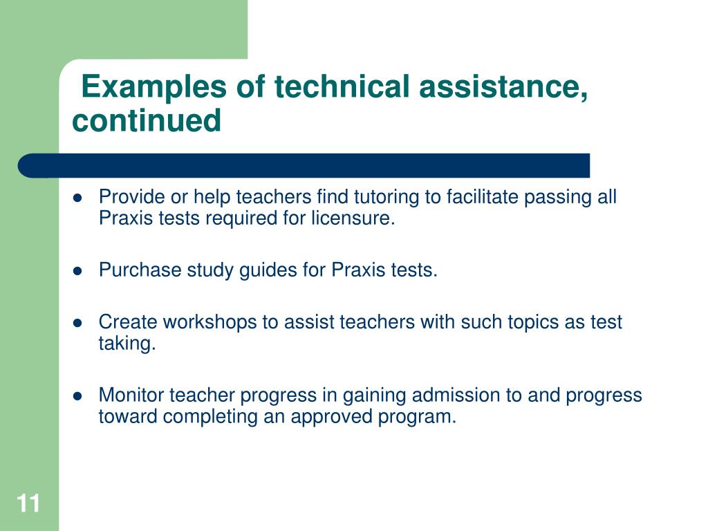 Examples of technical assistance, continued