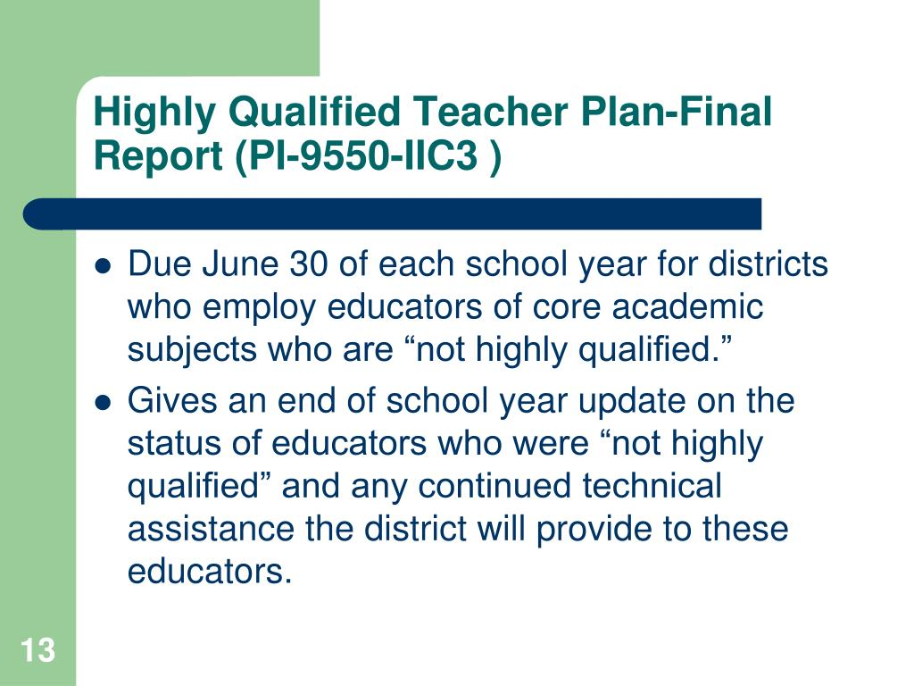 Highly Qualified Teacher Plan-Final Report (PI-9550-IIC3 )
