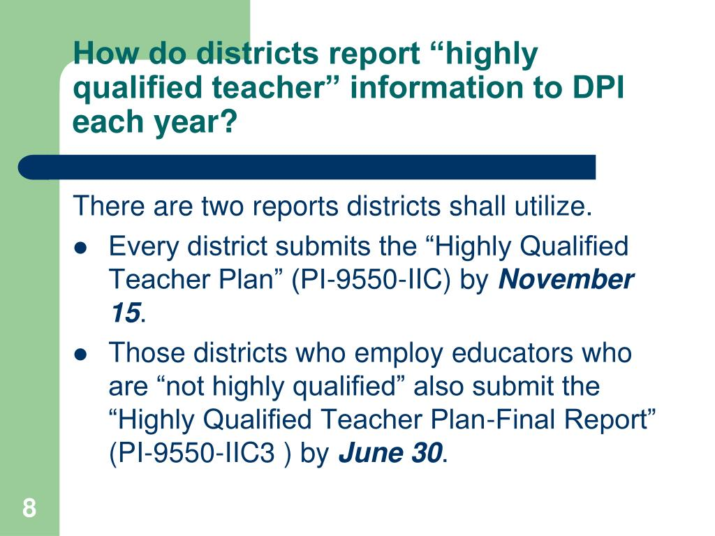 """How do districts report """"highly qualified teacher"""" information to DPI each year?"""