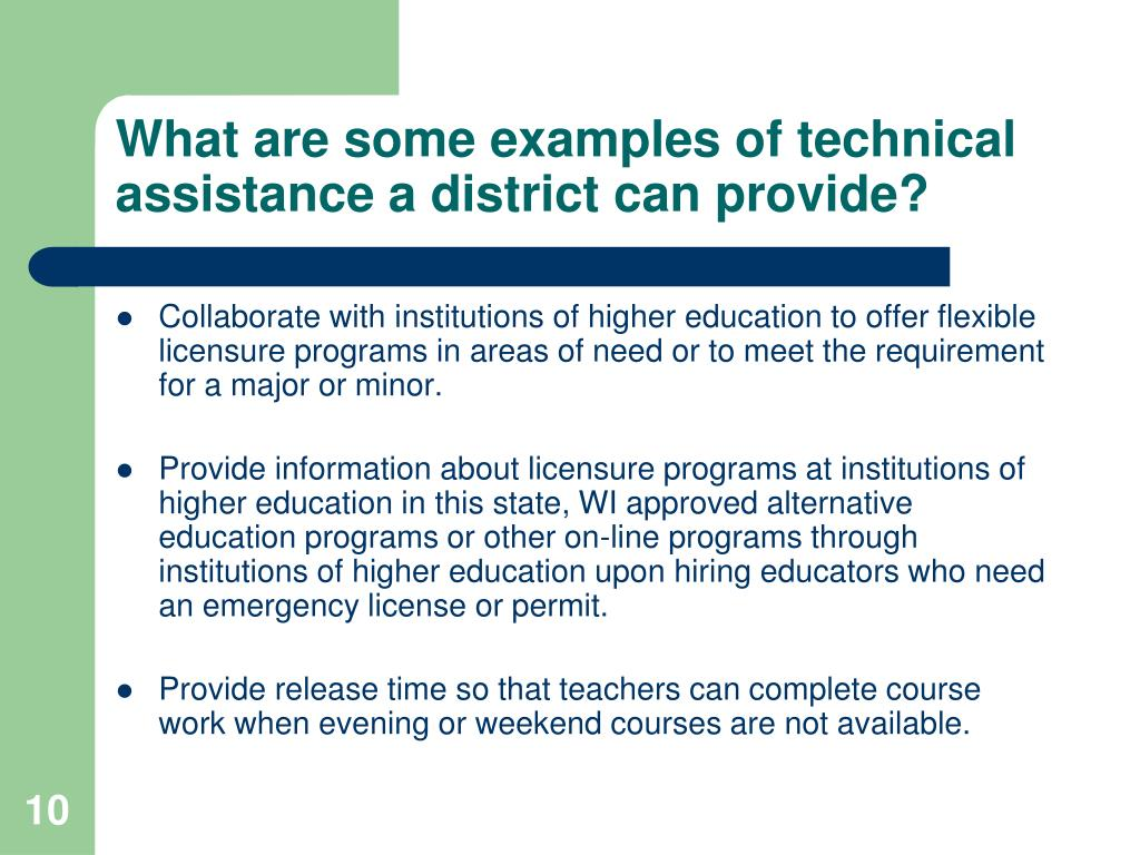 What are some examples of technical assistance a district can provide?