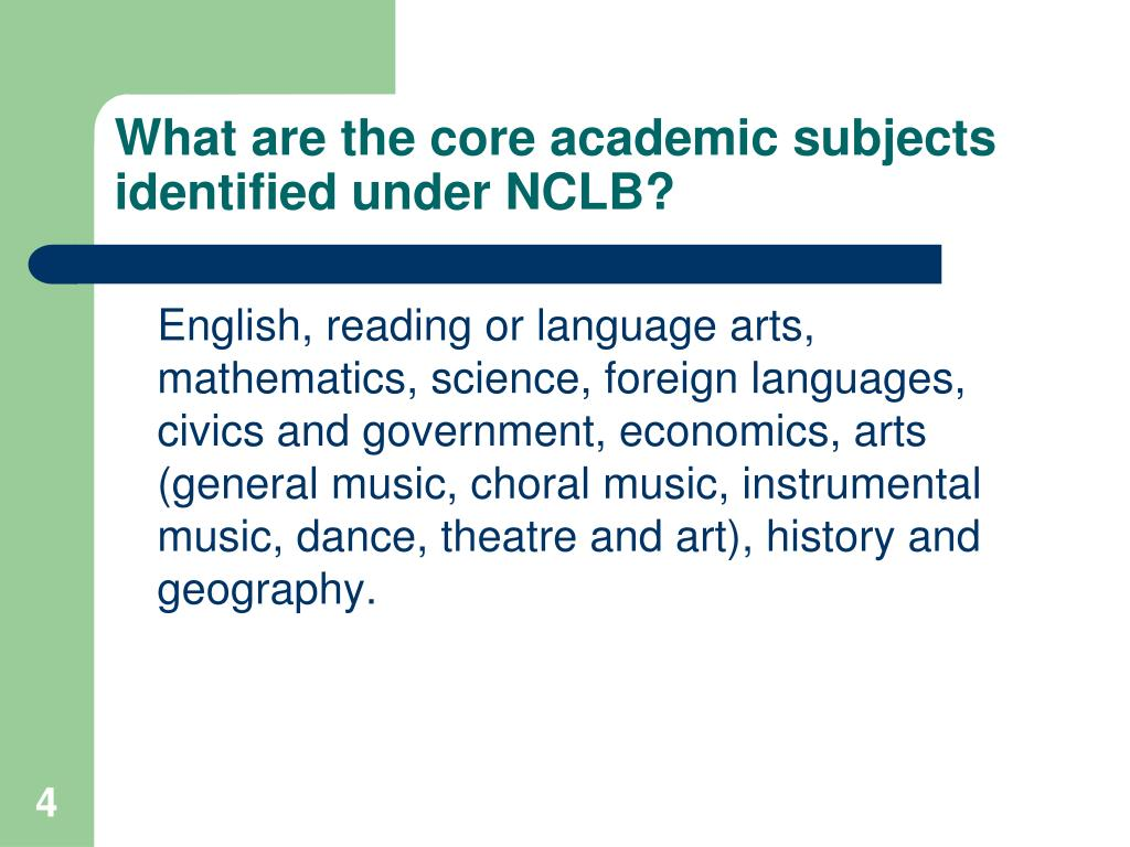What are the core academic subjects identified under NCLB?