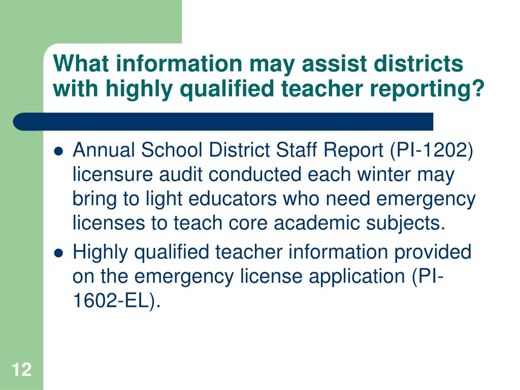 What information may assist districts with highly qualified teacher reporting?