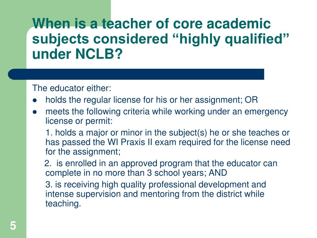 """When is a teacher of core academic subjects considered """"highly qualified"""" under NCLB?"""