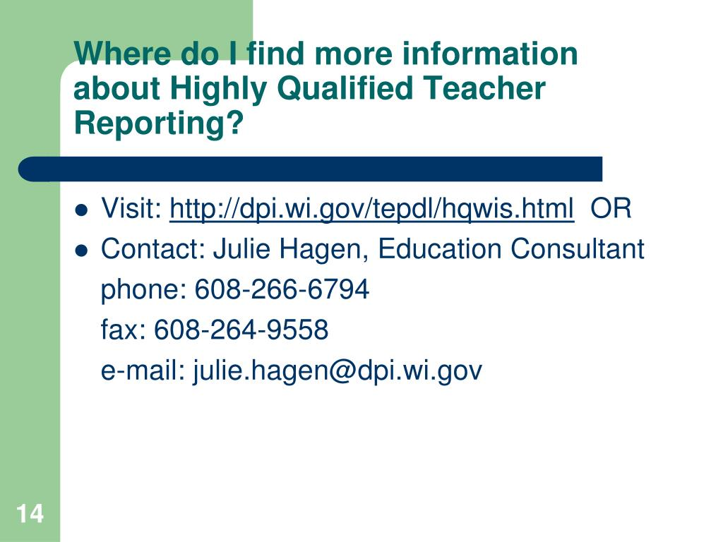Where do I find more information about Highly Qualified Teacher Reporting?