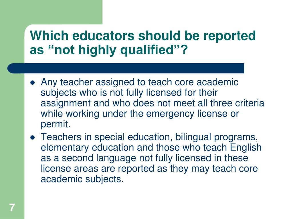 """Which educators should be reported as """"not highly qualified""""?"""