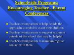schoolwide programs encouraging teacher parent conferences