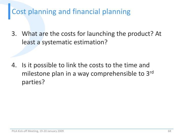 Cost planning and financial planning