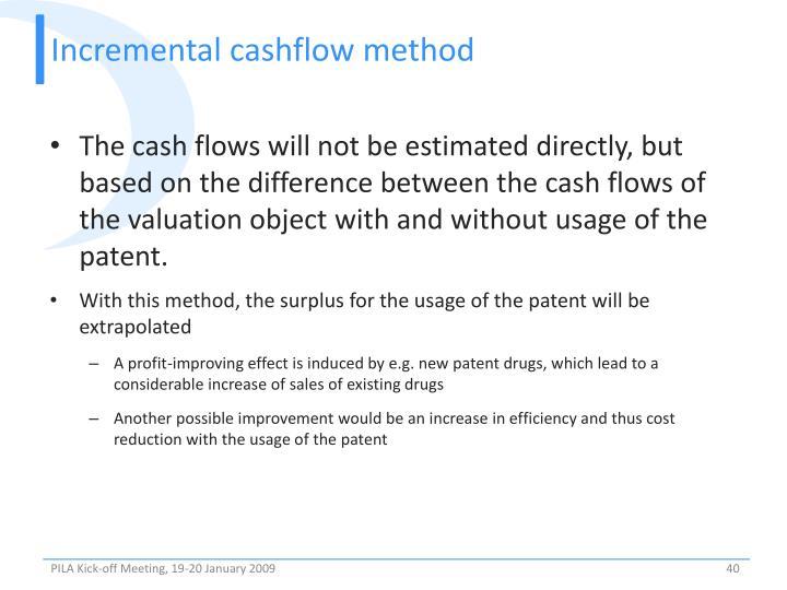 Incremental cashflow method
