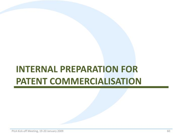 Internal preparation for Patent COMMERCIALISATION