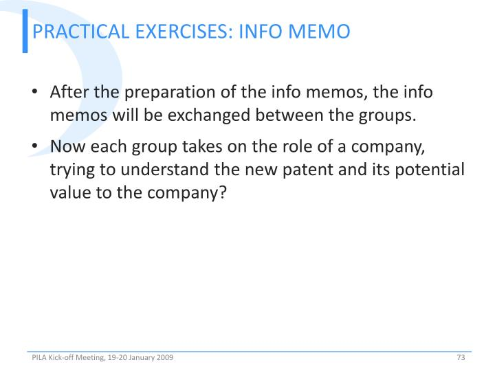 PRACTICAL EXERCISES: Info Memo