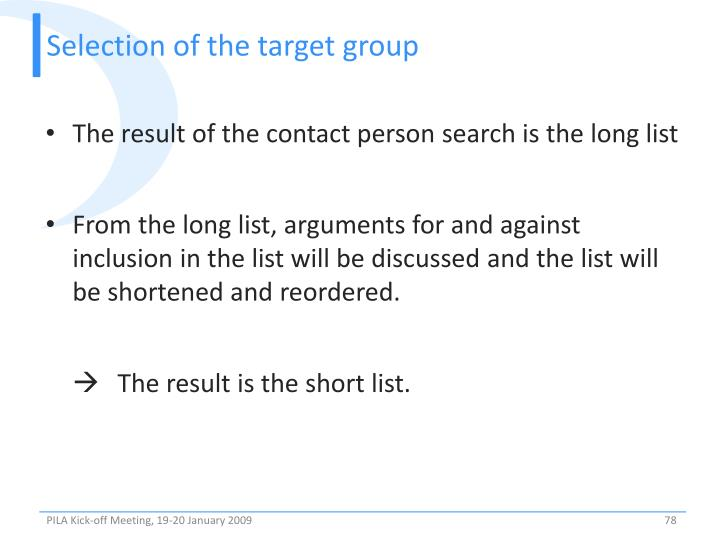 Selection of the target group