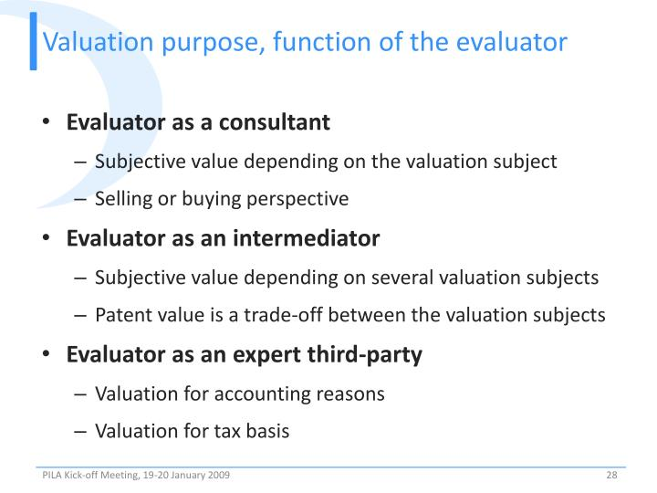 Valuation purpose, function of the evaluator