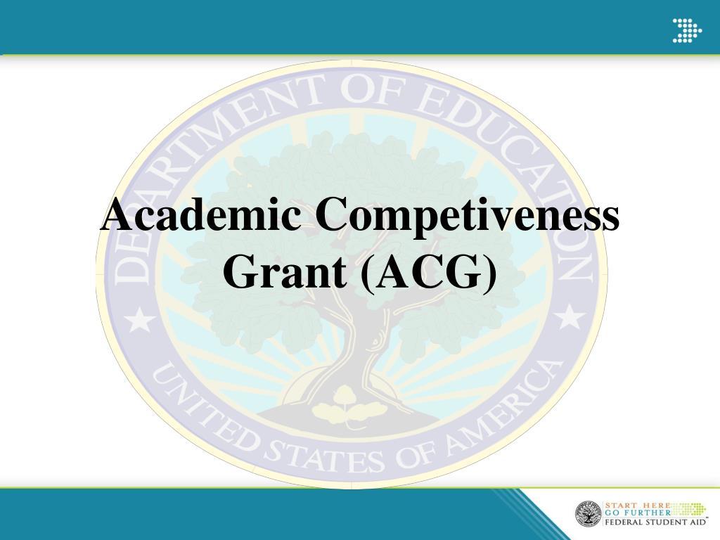 Academic Competiveness Grant (ACG)