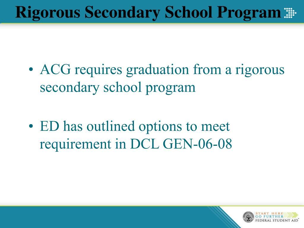 Rigorous Secondary School Program
