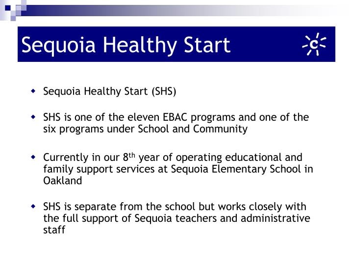 Sequoia healthy start