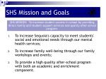 shs mission and goals
