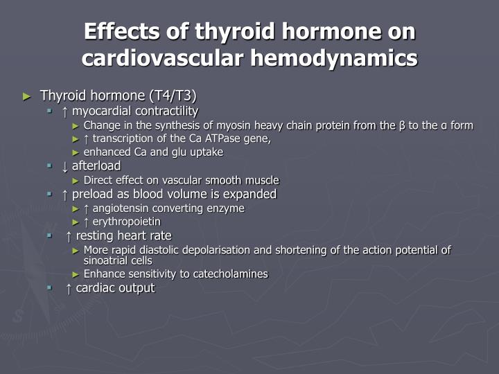 Effects of thyroid hormone on cardiovascular hemodynamics