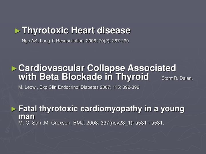 Thyrotoxic Heart disease