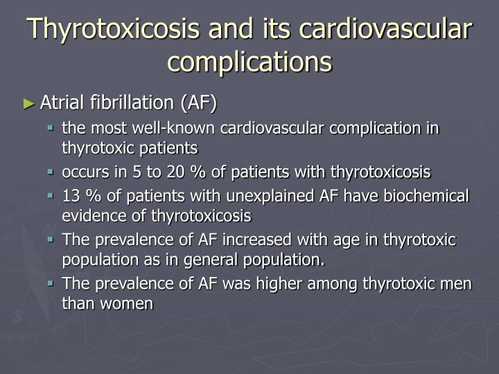 Thyrotoxicosis and its cardiovascular complications