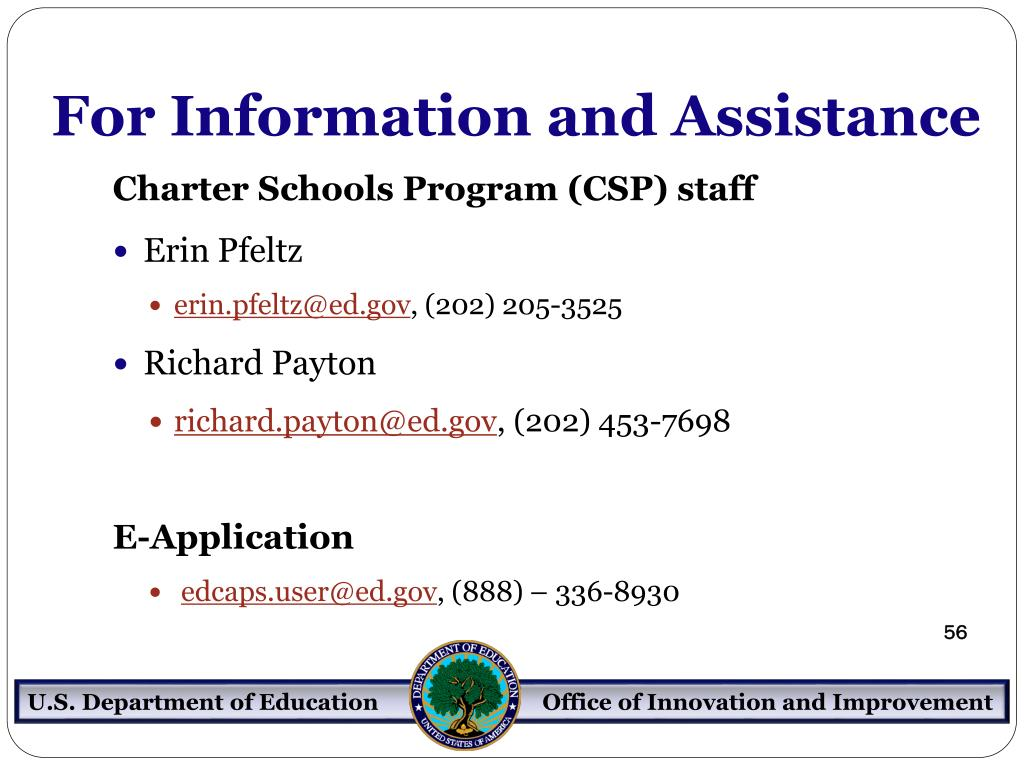 For Information and Assistance