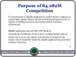 purpose of 84 282m competition