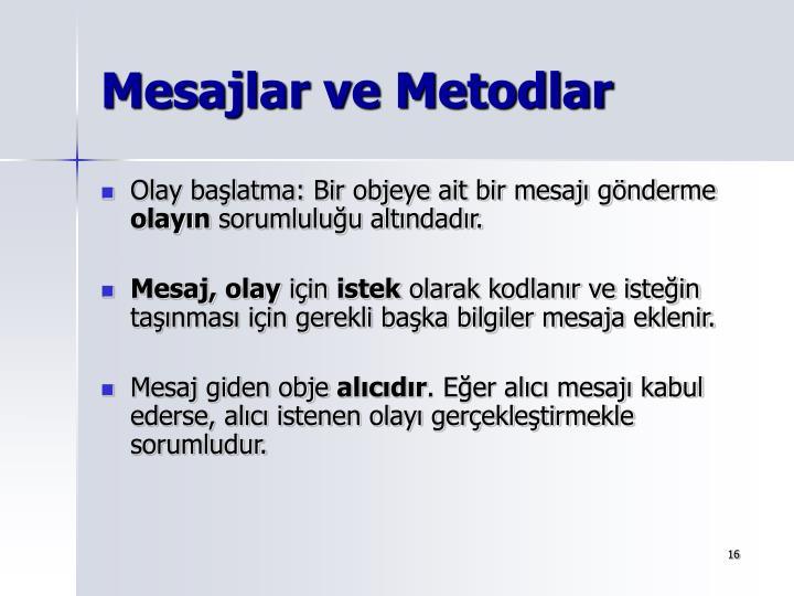 Mesajlar ve Metodlar