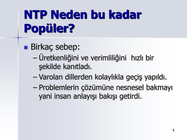 NTP Neden bu kadar Popüler?